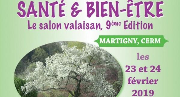 Salon Santé & Bien-Etre au CERM à Martigny, les 23 et 24 février 2019